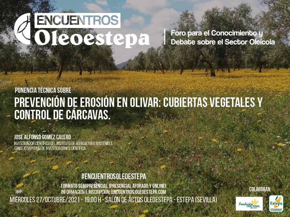 En octubre ENCUENTROS OLEOESTEPA profundiza sobre las cubiertas vegetales como prevención de erosión en el olivar